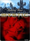 Mystic (Enemy Embrace, #4)