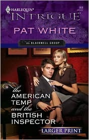 The American Temp and the British Inspector by Pat White