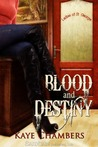 Blood and Destiny (Ladies of St. George, #1)