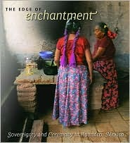 The Edge of Enchantment by Alicia Maria Gonzalez