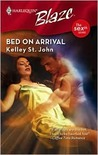 Bed on Arrival (Harlequin Blaze #409)