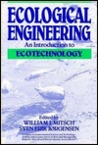 Ecological Engineering: An Introduction to Ecotechnology