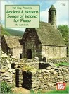 Ancient & Modern Songs of Ireland for Piano