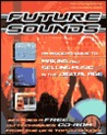 Future Sounds: An Insider's Guide to Making and Selling Music in the Digital Age