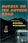 Murder on the Mother Road