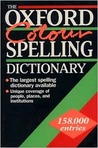 The Oxford Colour Spelling Dictionary