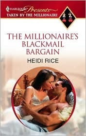 The Millionaire's Blackmail Bargain by Heidi Rice