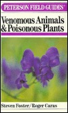 A Field Guide to Venomous Animals & Poisonous Plants of North America North of Mexico