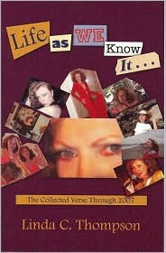 Life as We Know It: Collected Verse through 2007