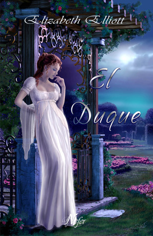 El duque by Elizabeth Elliott