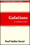 Galatians: A Commentary (Orthodox Biblical Studies)