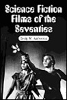 Science Fiction Films of the Seventies