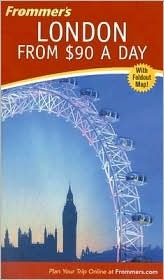 Frommer's London from $90 a Day [With Folded Map] by Donald  Olson