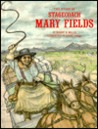 The Story of Stagecoach Mary Fields