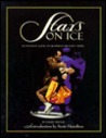 Stars on Ice: An Intimate Look at Skating's Greatest Tour