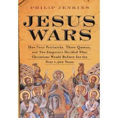 Jesus Wars by Philip Jenkins