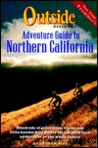 Outside Magazine's Adventure Guide to Northern California