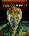 Playing War Games on the Internet