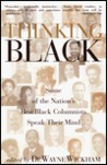 Thinking Black: Some of the Nation's Best Black Columnists Speak Their Mind