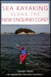 Sea Kayaking Along the New England Coast by Tamsin Venn