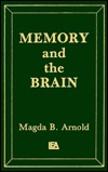 Memory and the Brain by Magda B. Arnold