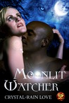 Moonlit Watcher (Moonlit Novella #2)