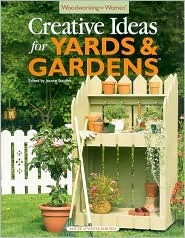 Woodworking for Women: Creative Ideas for Yards & Gardens (Woodworking for Women)