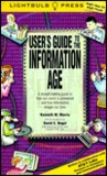 The User's Guide to the Information Age