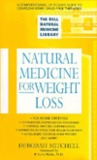Natural Medicine for Weight Loss (The Dell Natural Medicine Library)