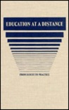 Education at a Distance: From Issues to Practice