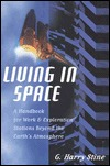 Living in Space by G. Harry Stine