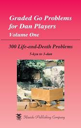 Graded Go Problems For Dan Players Volume 1 by Masaru Aoki