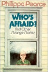 Who's Afraid, & Other Stories