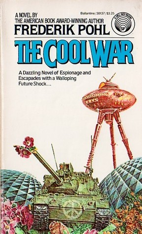 The Cool War by Frederik Pohl
