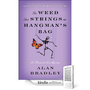 The Weed That Strings the Hangmans Bag (A Flavia de Luce Mystery #2) Alan Bradley