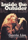 Inside the Outsider: A Decade of Shooting the Pop Culture Breeeze 1986-1996