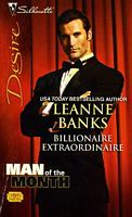 Billionaire Extraordinaire (The Billionaires Club, #3) (Man of the Month) (Silhouette Desire, #1939)