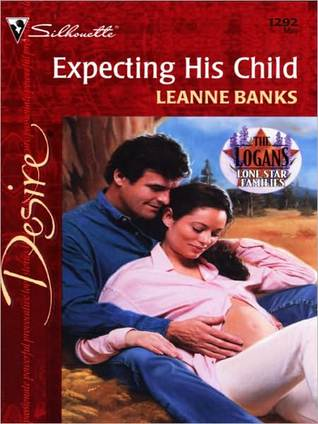 Expecting His Child (Logans, #3) by Leanne Banks