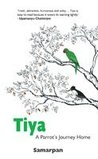Tiya: A Parrot's Journey Home