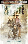 Children's Crusade (The Afterblight Chronicles, #9)