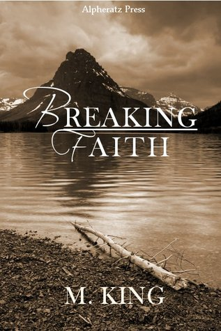 Breaking Faith by M. King