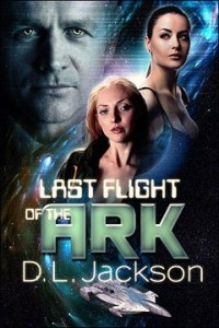 Last Flight of the Ark by D.L. Jackson