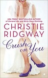 Crush on You (Three Kisses, #1)