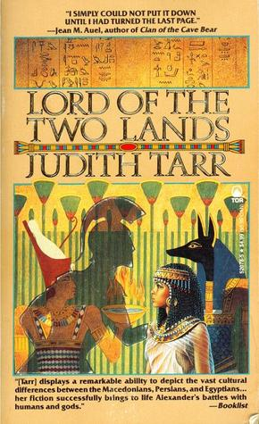 Lord of the Two Lands by Judith Tarr