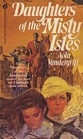 Daughters of the Misty Isles by Aola Vandergriff