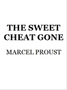The Sweet Cheat Gone