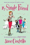 My Single Friend by Jane Costello