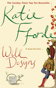 Wild Designs by Katie Fforde