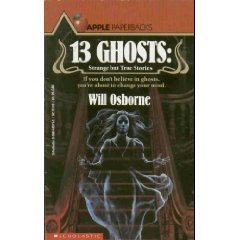 13 Ghosts: Strange But True Ghost Stories