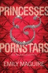 Princesses and Pornstars: Sex, Power, Identity